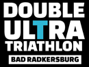 DOUBLE ULTRA TRIATHLON Bad Radkersburg